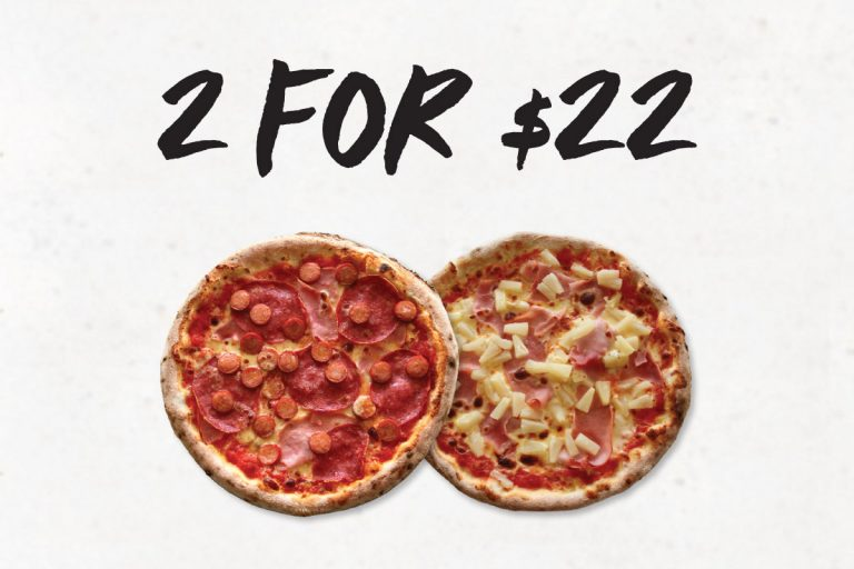 2 for $22 Pizzas!